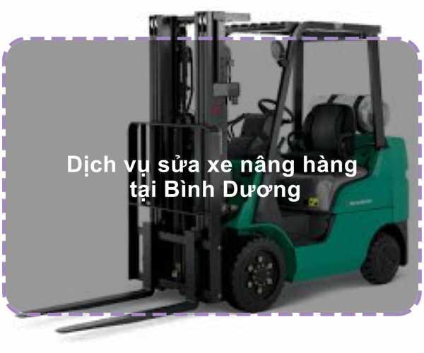 dich-vu-sua-xe-nang-hang-tai-binh-duong